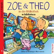 ZOE & THEO in der Bibliothek. Deutsch und Polnisch
