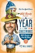 The New York Times Will Shortz Presents a Year of Crosswords: 365 Puzzles to Keep You Sharp