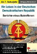 Ein Leben in der Deutschen Demokratischen Republik