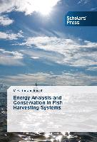 Energy Analysis and Conservation in Fish Harvesting Systems