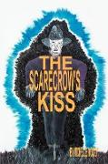 The Scarecrow's Kiss