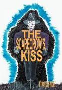 The Scarecrow's Kiss