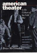 American Theater in the Culture of the Cold War