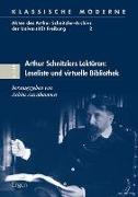 Arthur Schnitzlers Lektüren: Leseliste und virtuelle Bibliothek
