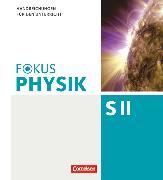 Fokus Physik S2.1. Mechanik und Gravitation - Thermodynamik. Handreichungen für den Unterricht