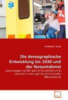 Die demographische Entwicklung bis 2030 und der Notarztdienst