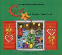 Der besondere Adventskalender Carol, ein Weihnachtsmärchen