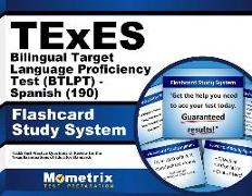 TExES Bilingual Target Language Proficiency Test (Btlpt) - Spanish (190) Flashcard Study System: TExES Test Practice Questions & Review for the Texas