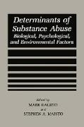 Determinants of Substance Abuse