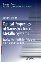 Optical Properties of Nanostructured Metallic Systems