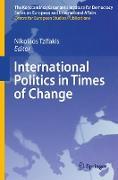 International Politics in Times of Change