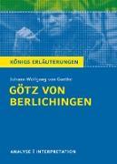 Götz von Berlichingen von Goethe - Königs Erläuterungen