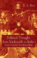 Political Thought From Machiavelli to Stalin
