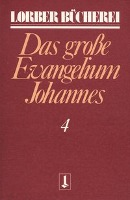 Johannes, das grosse Evangelium 4