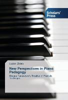 New Perspectives in Piano Pedagogy