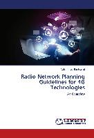 Radio Network Planning Guidelines for 4G Technologies