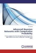 Advanced Bayesian Networks with Comparative Probability
