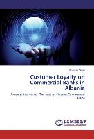 Customer Loyalty on Commercial Banks in Albania