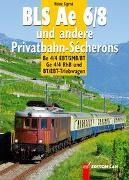 BLS Ae 6/8 und andere Privatbahn-Sécherons