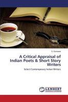 A Critical Appraisal of Indian Poets & Short Story Writers