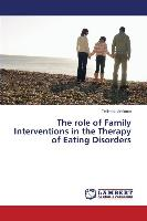 The role of Family Interventions in the Therapy of Eating Disorders