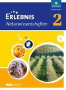Erlebnis Naturwissenschaften 2. 7./8. Schuljahr. Binnendifferenziert. Lehr- und Arbeitsbuch