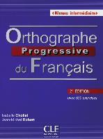 Orthographe progressive - Niveau intermédiaire. Buch mit Audio-CD
