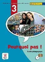 Pourquoi pas! 3. Guide pédagogique. CD-ROM.