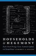 Households and Hegemony