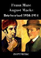 Briefwechsel 1910-1914