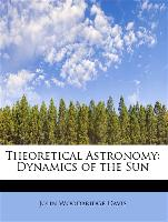 Theoretical Astronomy: Dynamics of the Sun