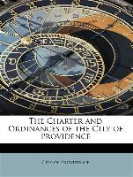 The Charter and Ordinances of the City of Providence