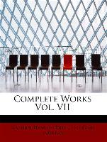 Complete Works Vol. VII