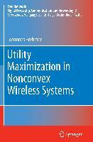Utility Maximization in Nonconvex Wireless Systems