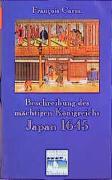 Beschreibung des mächtigen Königreichs Japan 1645