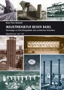 Industriekultur beider Basel