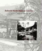 Roberto Burle Marx in Caracas