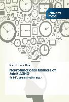 Neurofunctional Markers of Adult ADHD