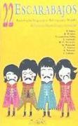 22 escarabajos : antología hispánica del cuento Beatle