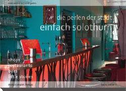 Einfach Solothurn - die Perlen der Stadt