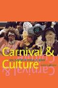 Carnival and Culture - Sex, Symbol, and Status in Spain