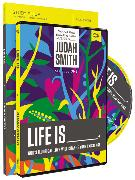 Life Is _____ Study Guide with DVD