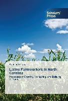 Latino Farmworkers in North Carolina