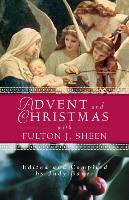 Advent Christmas Wisdom Sheen: Daily Scripture and Prayers Together with Sheen's Own Words