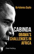 Cabinda. Obama's Challenges in Africa