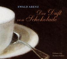 Der Duft von Schokolade. CD