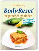 BodyReset - Vegetarisch geniessen