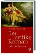 Der antike Roman