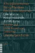 Literatur im Religionswandel der Moderne