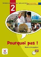 Pourquoi pas! 2. Guide pédagogique. (CD ROM) vers. internat.